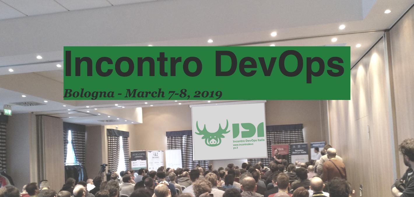 Incontro DevOps 2019 __ Talks